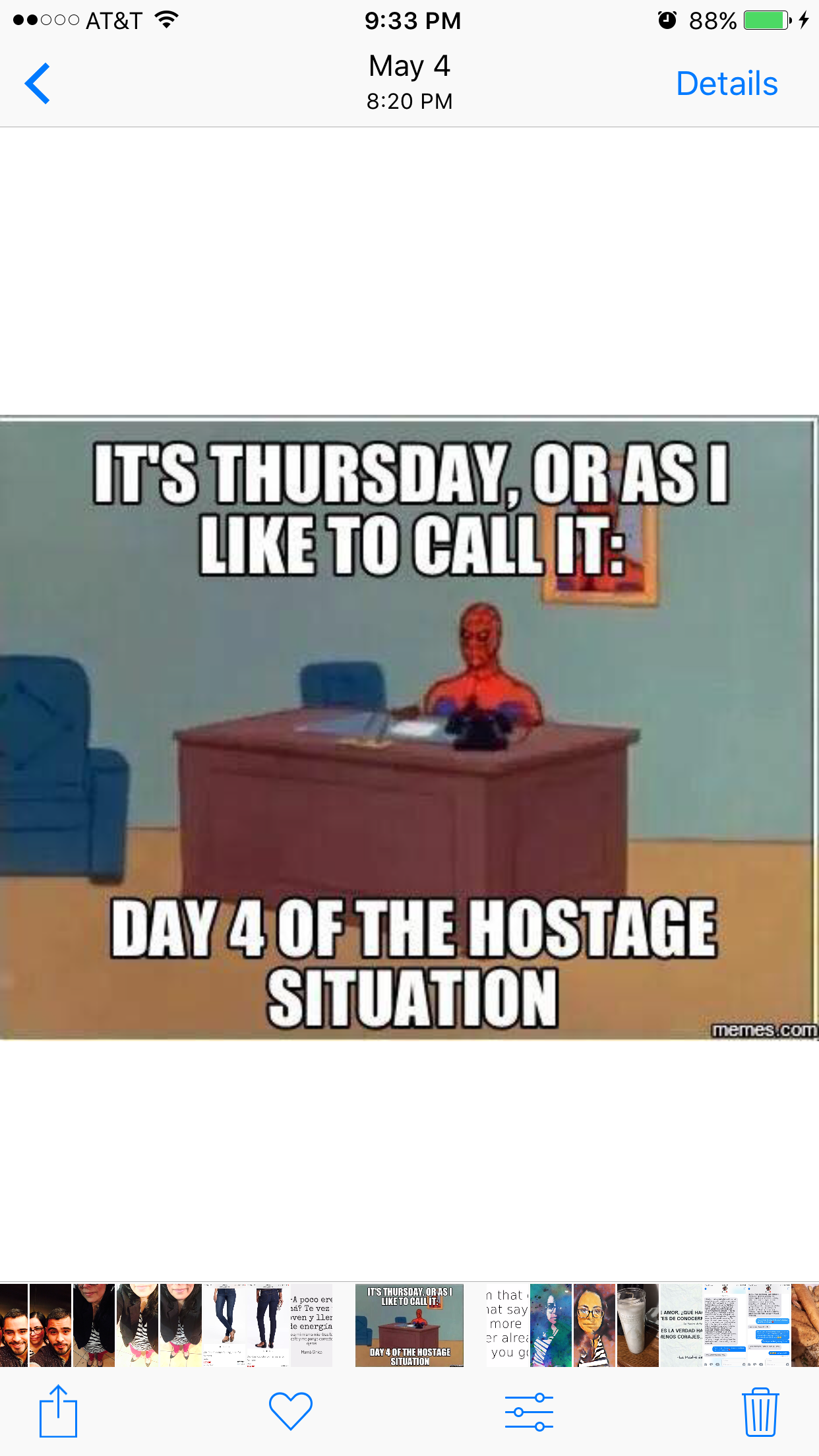 It S Thursday Or As I Like To Call It Day 4 Of The Hostage Situation Thursday Meme Call Me Maybe Funny Memes