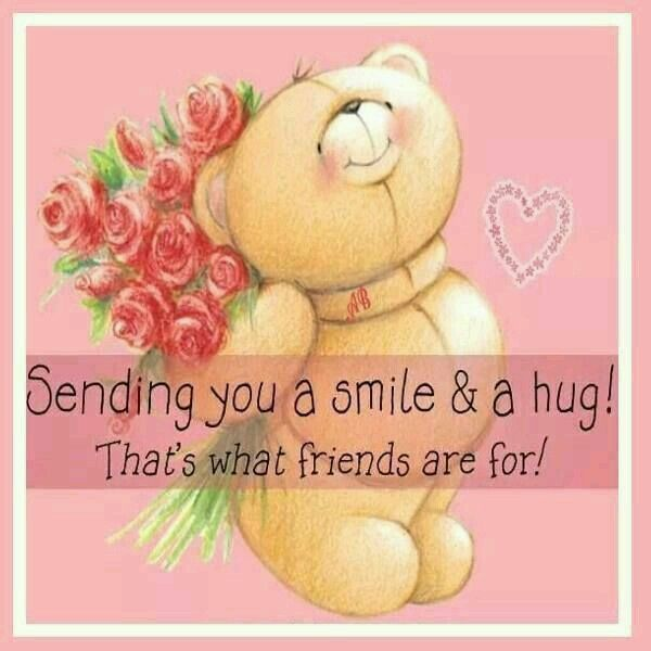 Sending You A Huge Smile Huge Hug And Loads Of Love Today Xoxo S