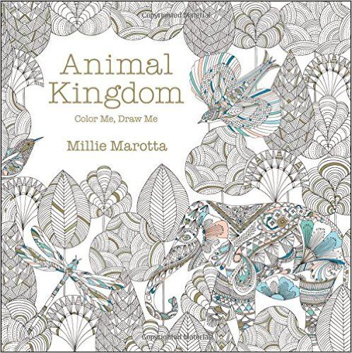 Animal Kingdom Color Me Draw A Millie Marotta Adult Coloring Book 9781454709107 AmazonSmile Books