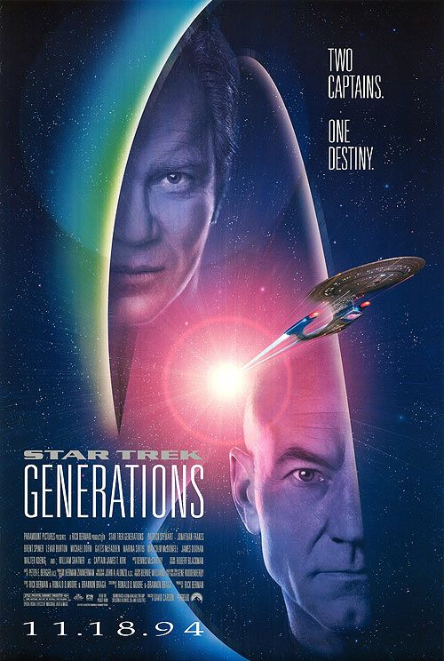 Star Trek Generations - 1994 - Great poster, great tagline, terrible movie