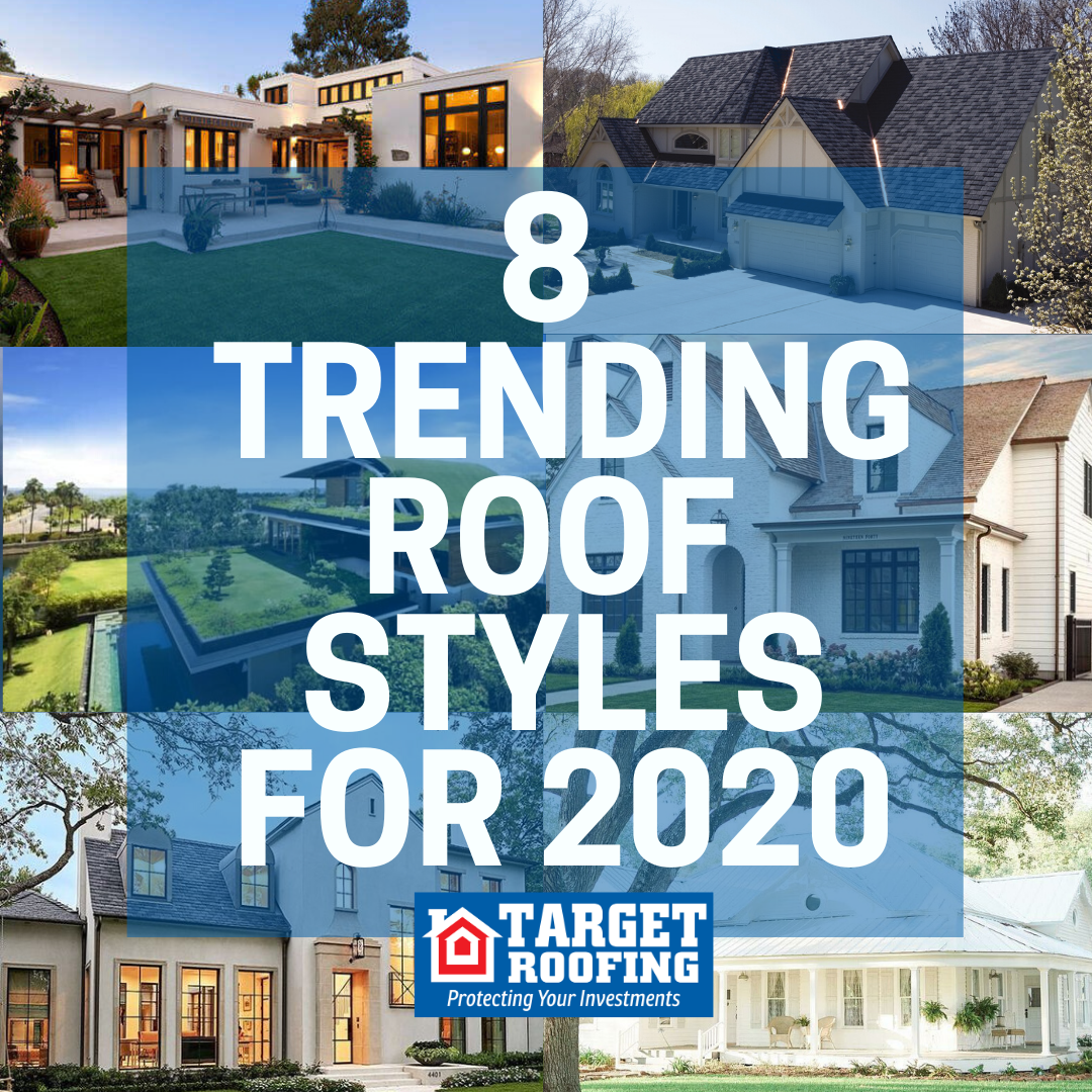 8 Trending Roof Styles In 2020 Target Roofing Residential And Commercial Roofing Services Hous In 2020 Roof Styles Commercial Roofing Architectural Shingles Roof