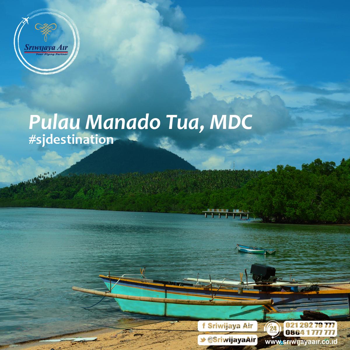 Foto Pulau Manado Tua Lokasi Manado Cara Untuk Sampai Di Lokasi Sriwijaya Air Siap Mengantar Anda Ke Manado Dari Kot Kota Manado Kapal Kapal Motor