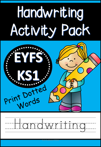 Handwriting Activity Pack (Dotted Print Words for EYFS/KS1 ...