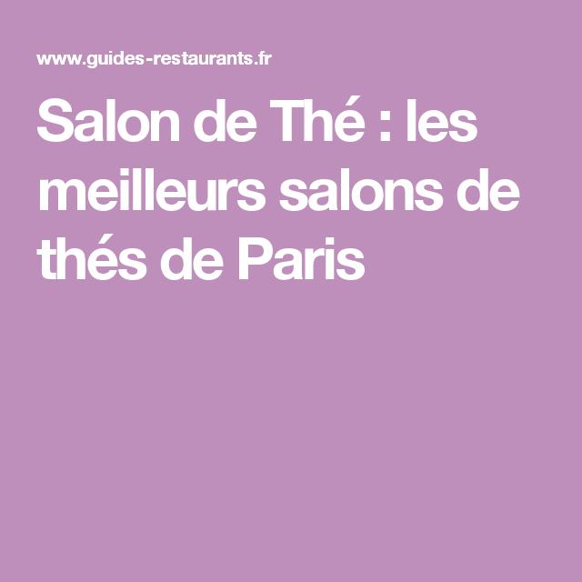 Salon de Thé : les meilleurs salons de thés de Paris