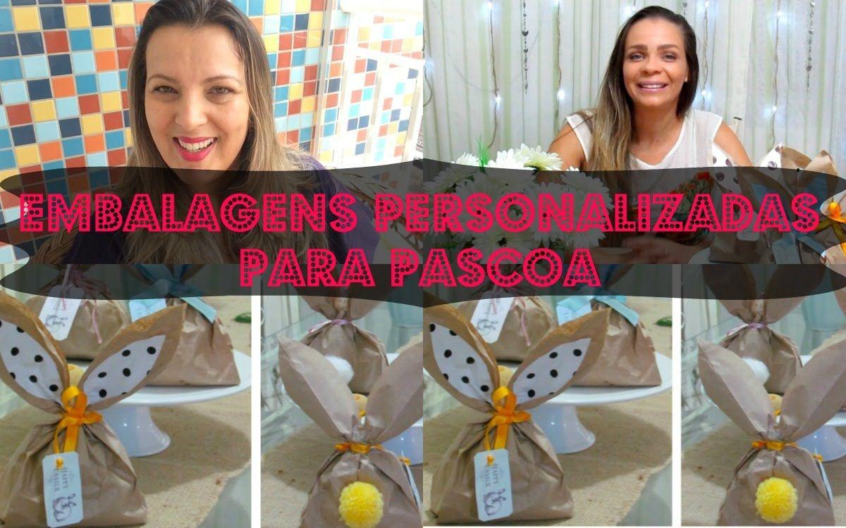 ♡♡DIY EMBALAGEM PERSONALIZADA PARA PÁSCOA♡♡