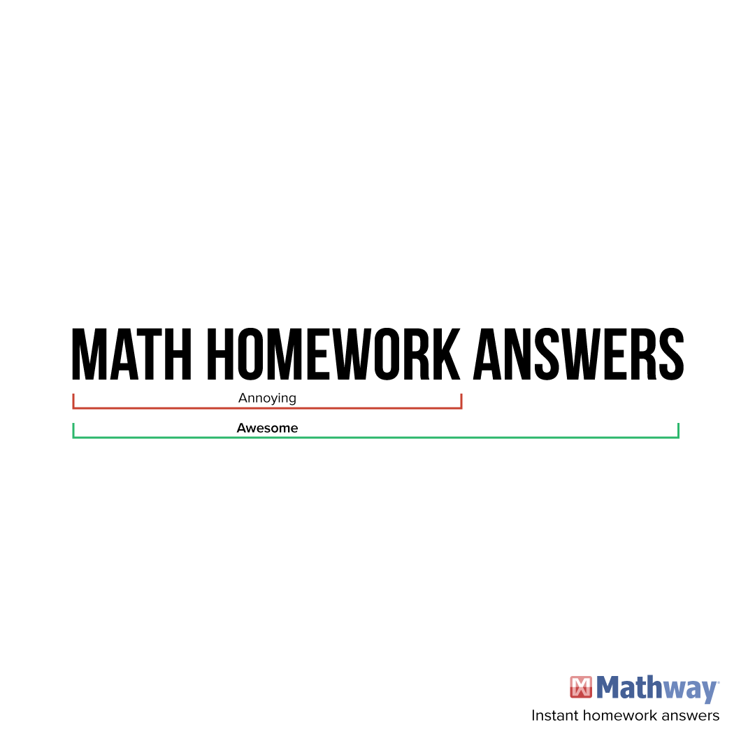 Math homework is annoying, make it awesome with Mathway ... on