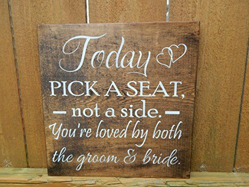 Today pick a seat not a side you're loved by both the groom and bride Wood love quote sign, wedding seating sign, wedding centerpiece -- Visit the image link more details.