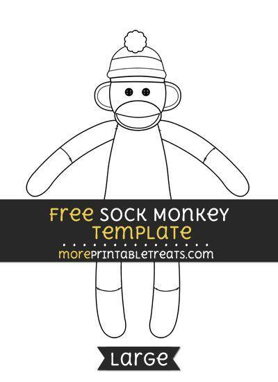 Free Sock Monkey Template - Large #sockmoneky Free Sock Monkey Template - Large #sockmoneky