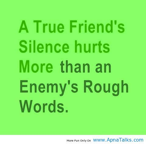 http://www.apnatalks.com/silence-hurts-rough-words-quotes/