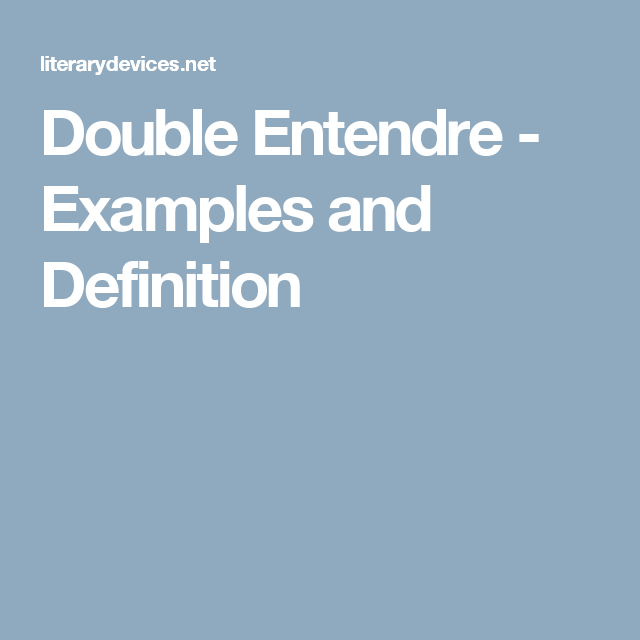 Double Entendre - Examples and Definition | Kids and parenting ...
