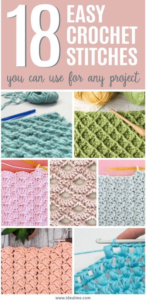 18 Easy Crochet Stitches You Can Use for Any Project - Ideal Me #crochetstitchespatterns
