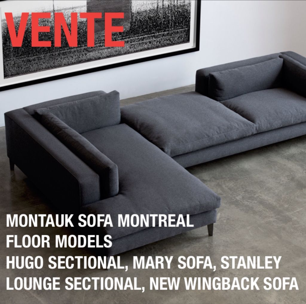 SPRING 2015 VENTE/SALE MONTAUK SOFA MONTREAL MODELS DE