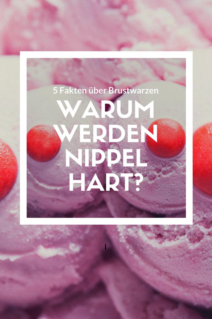Warum Werden Nippel Hart