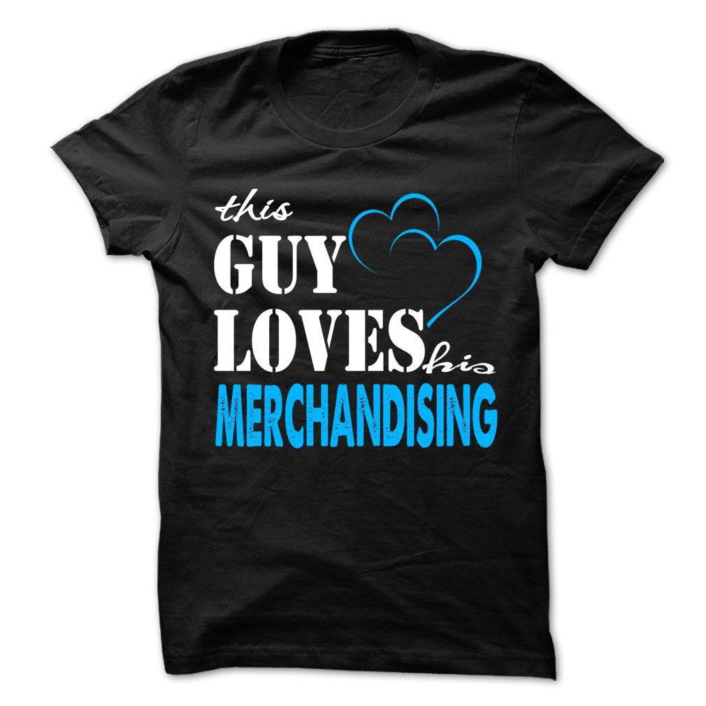 This Guy Love His Merchandising ! T Shirt, Hoodie, Sweatshirt