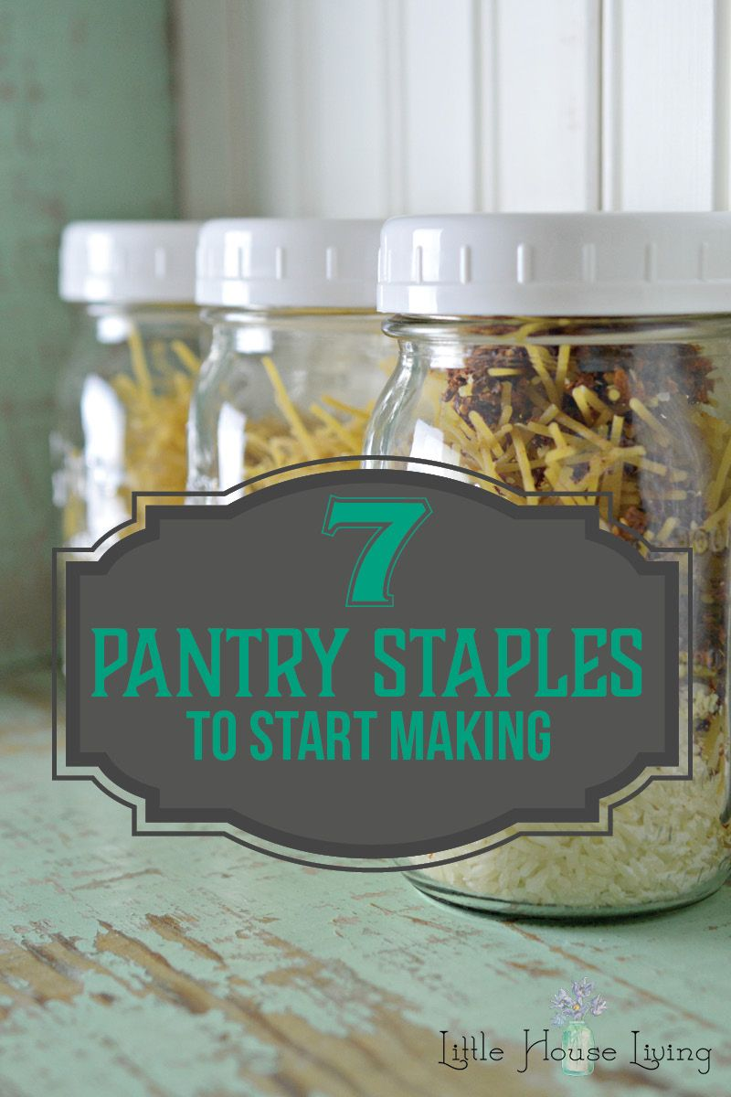 7 pantry staples to start making homemade pantry food