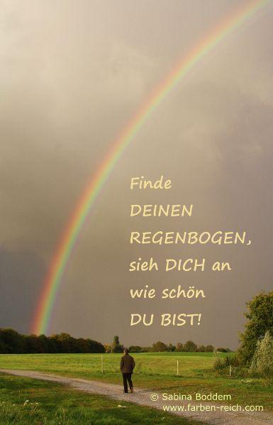 Ich bin deins irgendwo über dem Regenbogen