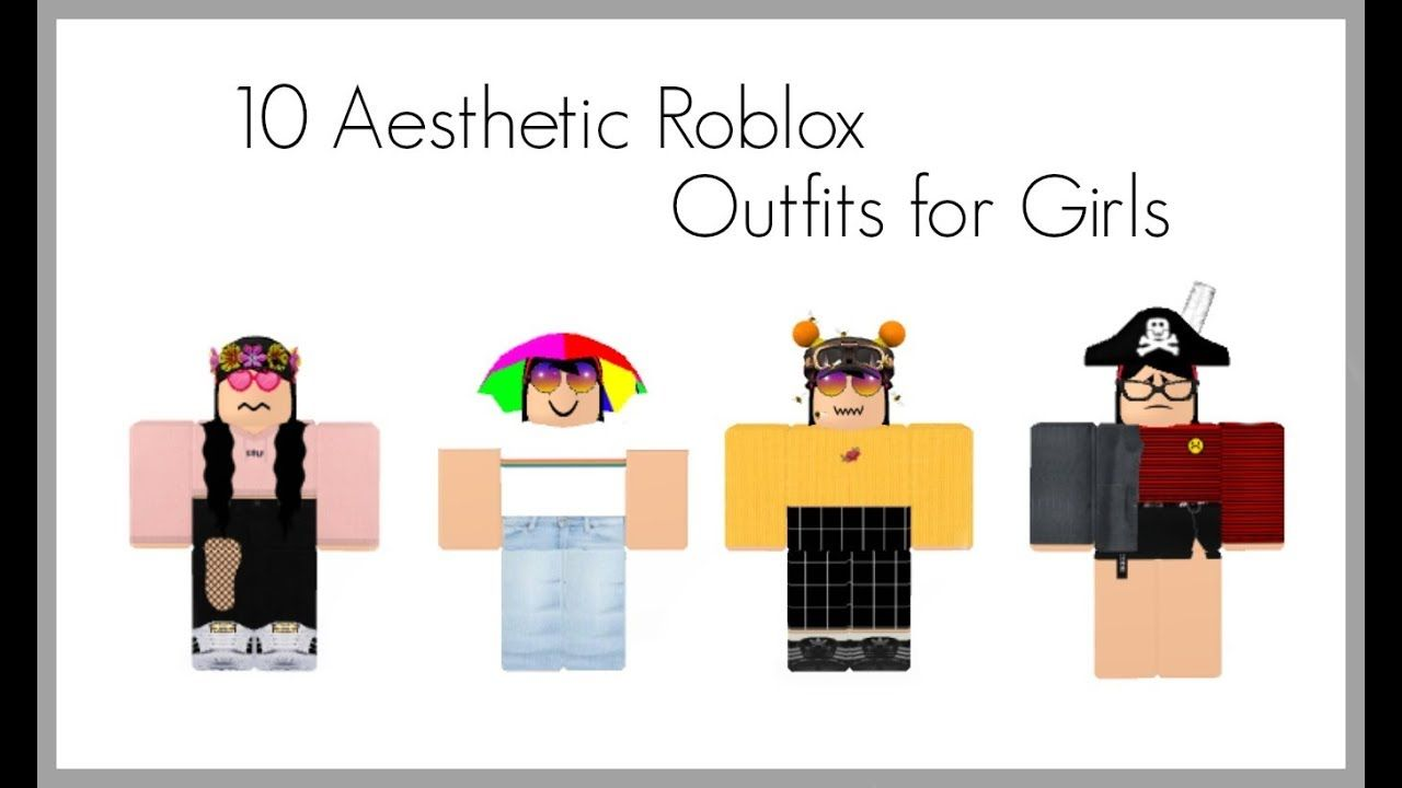 Aesthetic Roblox Outfits Youtube Roblox Aesthetic Outfits Avatar Outfit Avatars Looks Cute Clothes Charact In 2020 Aesthetic Clothes Girly Outfits Cute Outfits