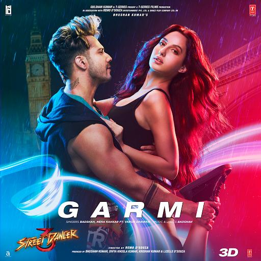 Garmi From Street Dancer 3d Feat Varun Dhawan Neha Kakkar In 2020 Bollywood Music Videos Movie Songs New Song Download