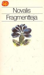 Fragmentteja   Novalis
