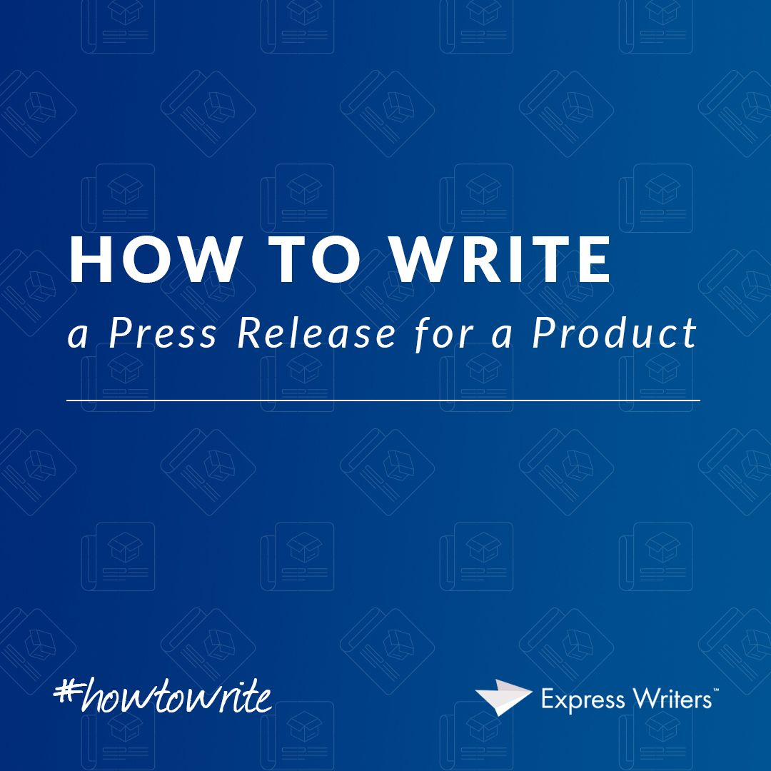 How To Write A Press Release For A Product Express