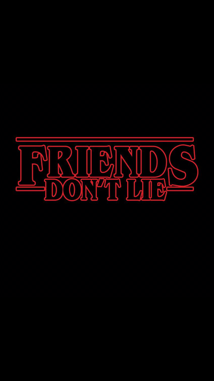 Friends Don T Lie Free Pattern And Tutorials Friends Netflixquotes Stranger Things Quote Stranger Things Aesthetic Cast Stranger Things