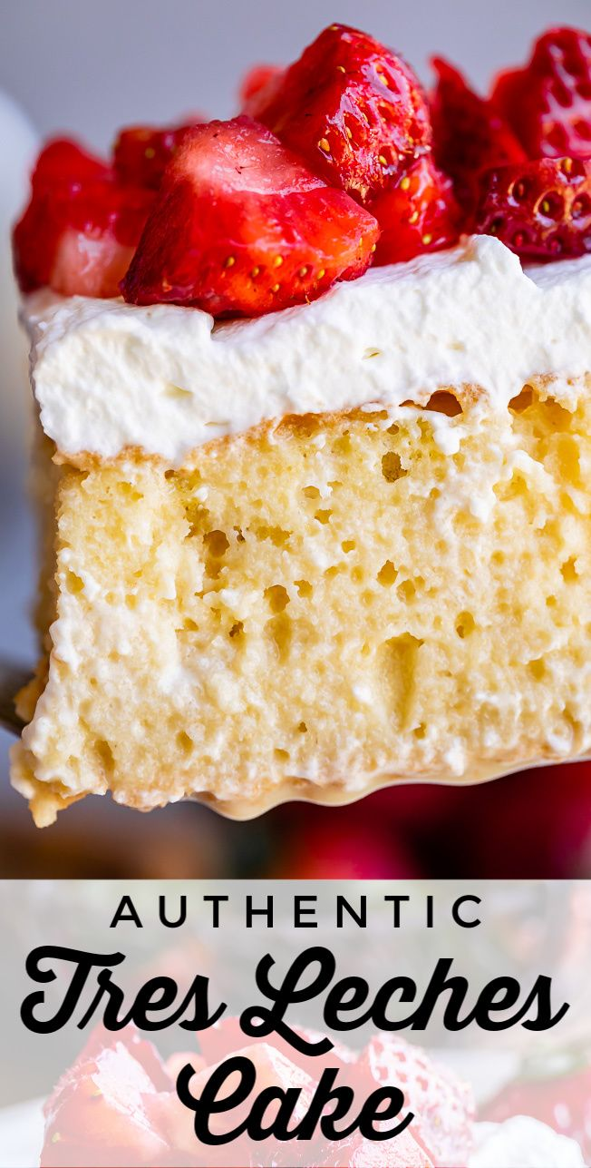 The Best Authentic Tres Leches Cake Recipe