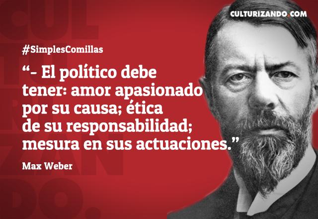 Max Weber En 10 Grandes Frases Culturizandocom Alimenta