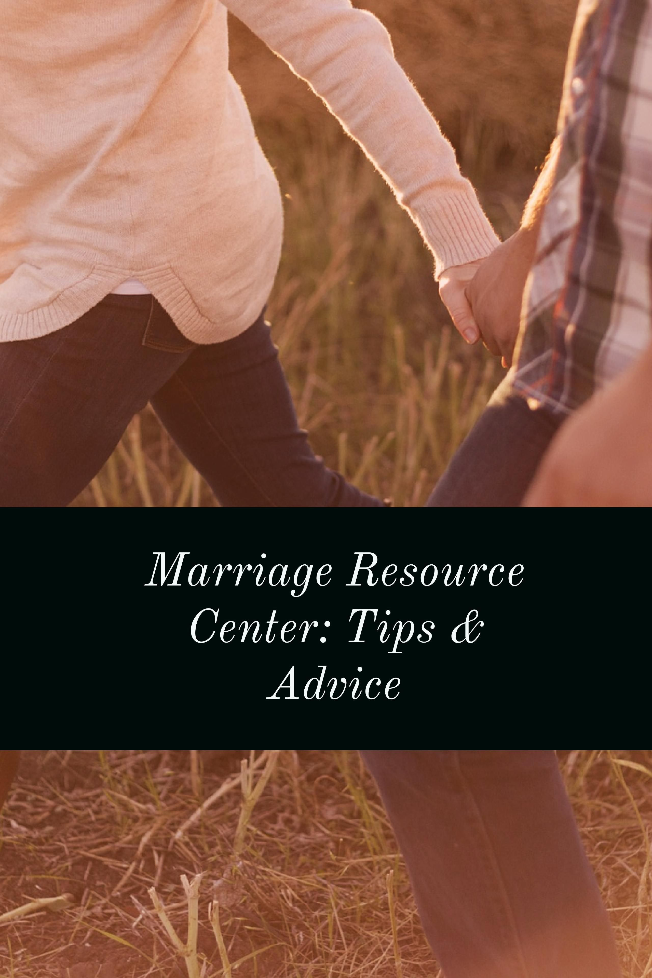 Marriage Resource Center Tips Amp Advice For All Couples