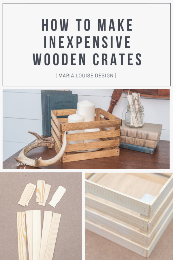 How to Make Inexpensive Wooden Crates • Maria Louise Design