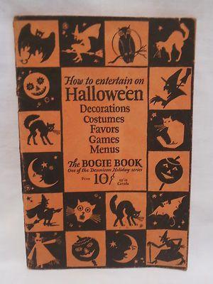 Vintage Halloween Book ~ How to Entertain on Hallowe'en. Dennison Bogie Book ©1926