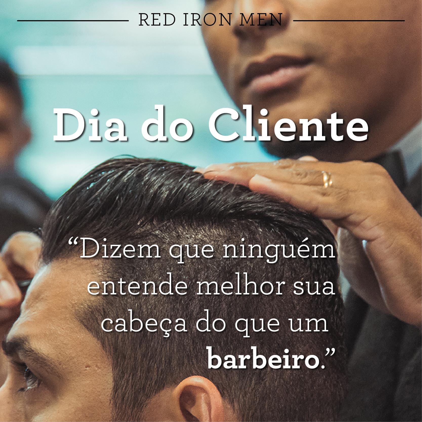Dia Do Cliente Pelo Barbeiro Frases Pinterest Red