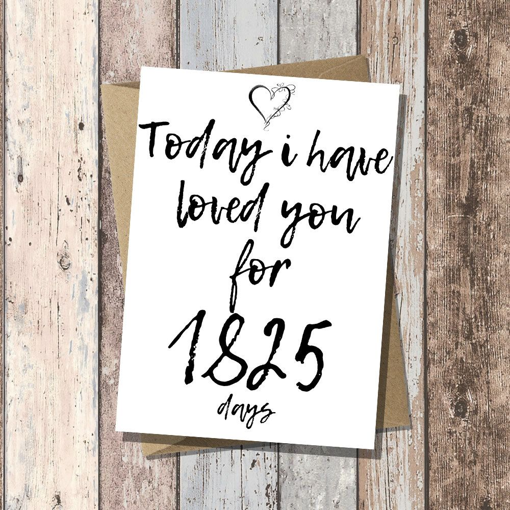 5th Anniversary Card For Him Or Her 1825 Days Of Loving You Anniversary Quotes For Boyfriend Love Anniversary Quotes Anniversary Wishes For Boyfriend