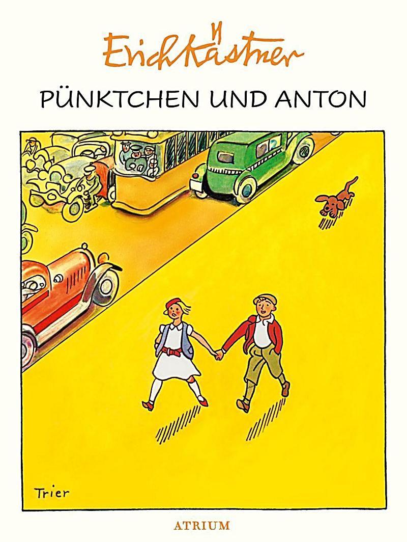 Punktchen Und Anton Buch Von Erich Kastner Versandkostenfrei Weltbild De Punktchen Und Anton Anton Bucher