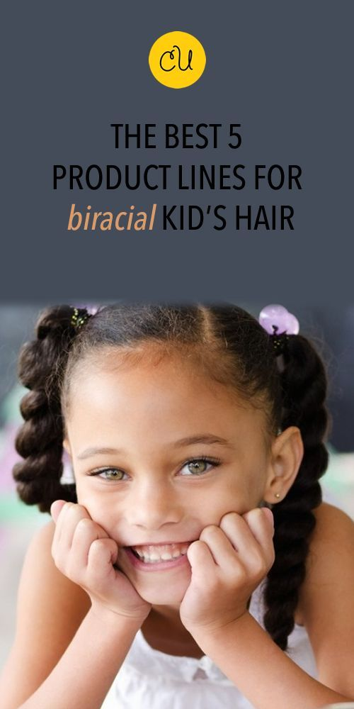 Best Products For Biracial Kids Hair Biracial Kids Hair Care And