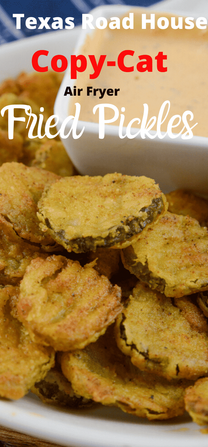 Air Fryer Fried Pickles Texas Road House Copy Cat Recipe