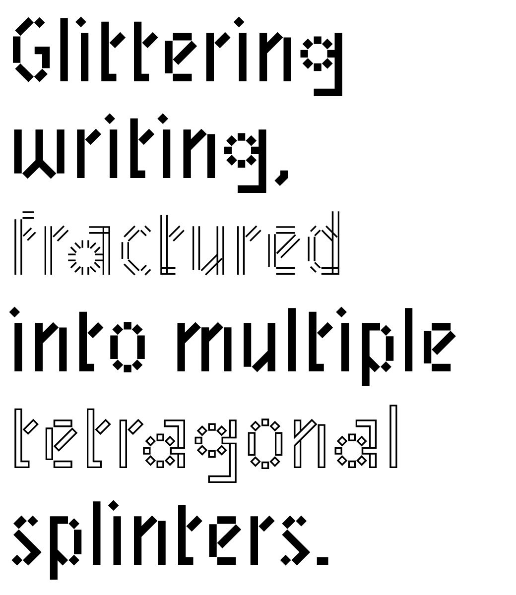 Mineral — design of a geometric fractured typeface Glittering writing, fractured into multiple tetragonal splinters. Stencil properties (except Border and Outline version). Single style: 40 € 5...