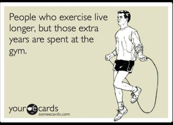 People who exercise live longer, but those extra years are spent at the gym.