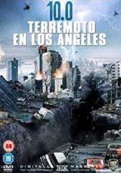 Ver película 10.0 Terremoto en Los Angeles online latino 2014 gratis ...