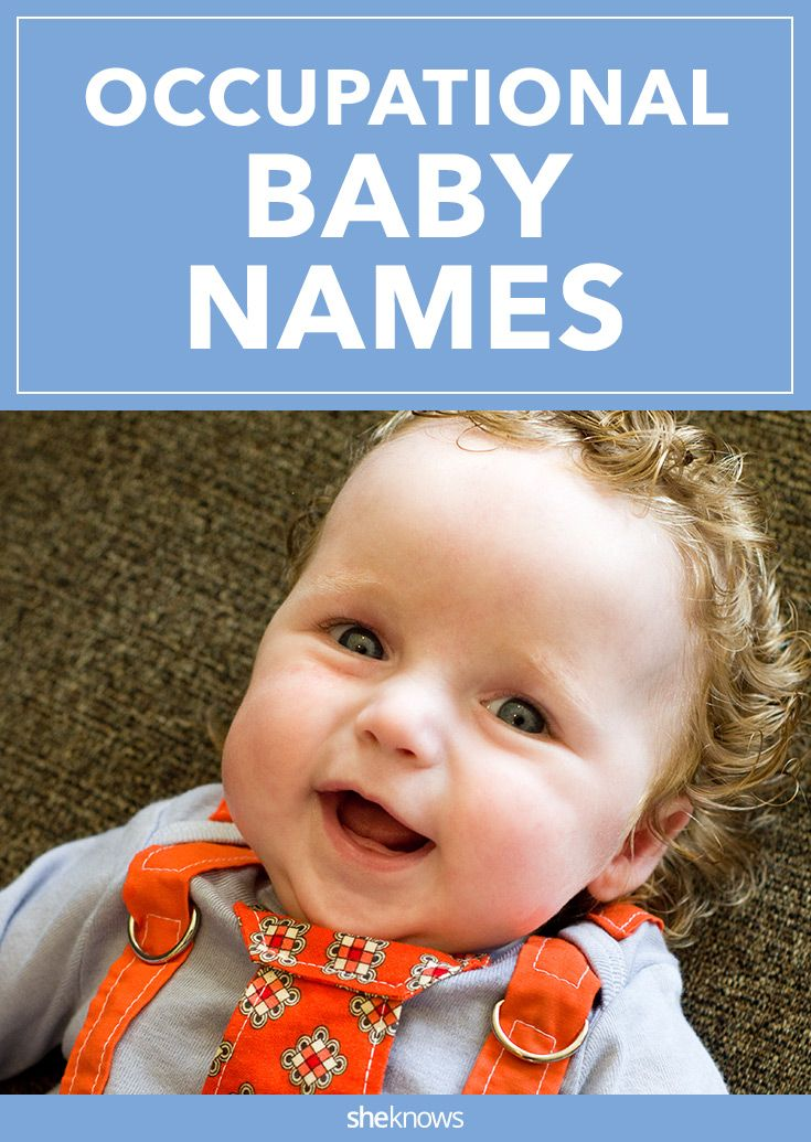 These baby names are the hardest-working names you'll ever see