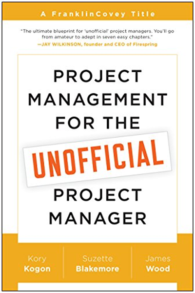 Franklincovey Project Management For The Unofficial Project Manager Paperback By Kory Kogon Benbella Books Project Management Project Management Tools Project Management Templates