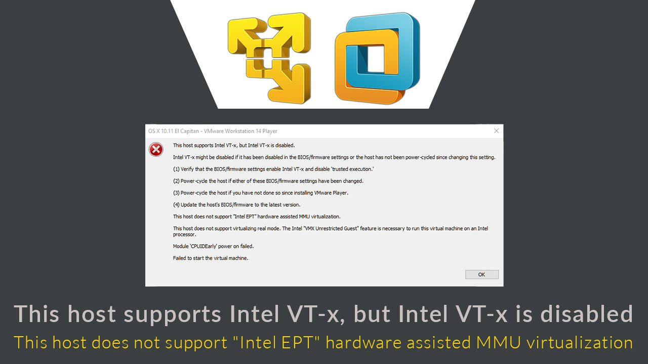 This Host Supports Intel Vt X But Intel Vt X Is Disabled Vmware Workstation 14 Error This Host Does Not Support Intel Ep Vmware Workstation Supportive Intel