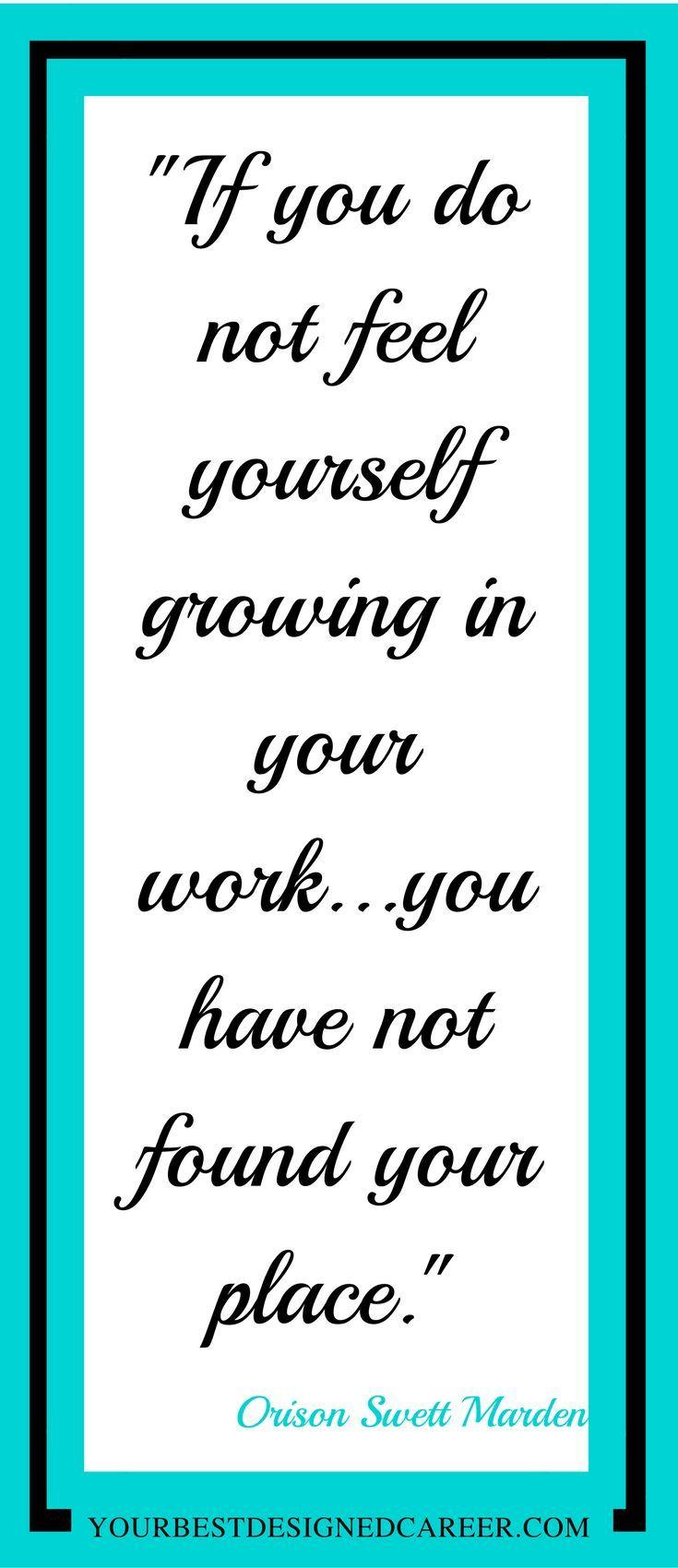 Career Career Advice Career Change Job Change Dream Job Inspirational Quote Quote Inspiration Care Job Quotes Career Quotes Motivational Quotes For Job
