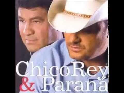 Chico Rey E Parana So As Boas Com Imagens Musicas Sertanejas