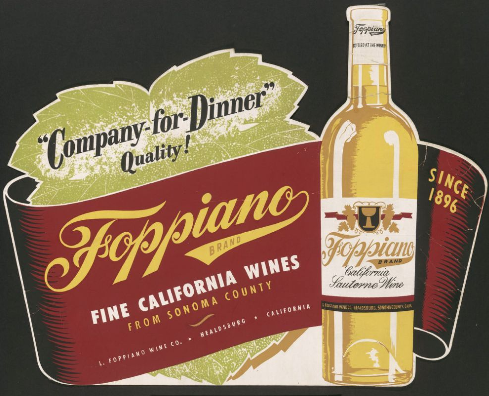 Fine California Wines From Sonoma County Advertising For Foppiano Healdsburg California 1970s Wine Tasting Near Me Wine Coolers Drinks Wines