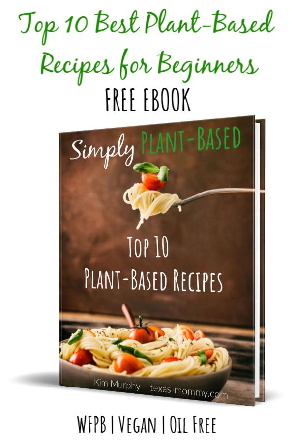 10 Free Best Wfpb Recipes Wfpb Recipes Recipes Plant Based Recipes