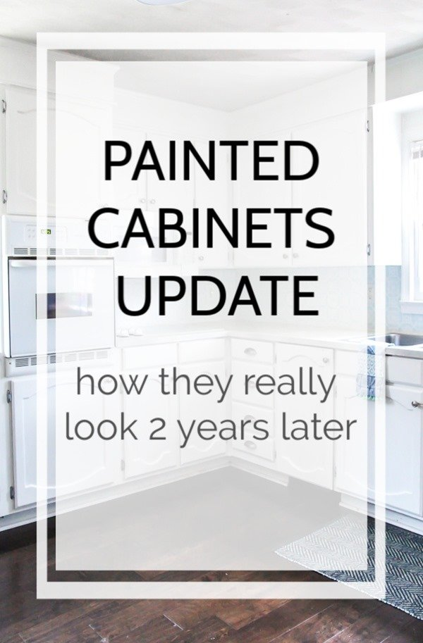 My Painted Cabinets Two Years Later The Good, The Bad, The Ugly - Painting cabinets, Milk paint kitchen cabinets, Painting kitchen cabinets, Refinishing cabinets, Kitchen cabinets, Kitchen cabinets before and after - An honest review of how our painted kitchen cabinets are holding up after two years along with tips for what we would do differently next time