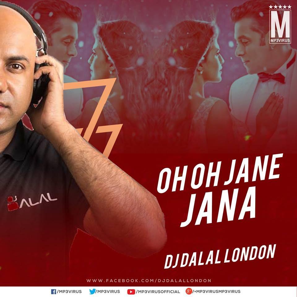 Race 3 - Oh Oh Jane Jana - DJ Dalal London Remix Download