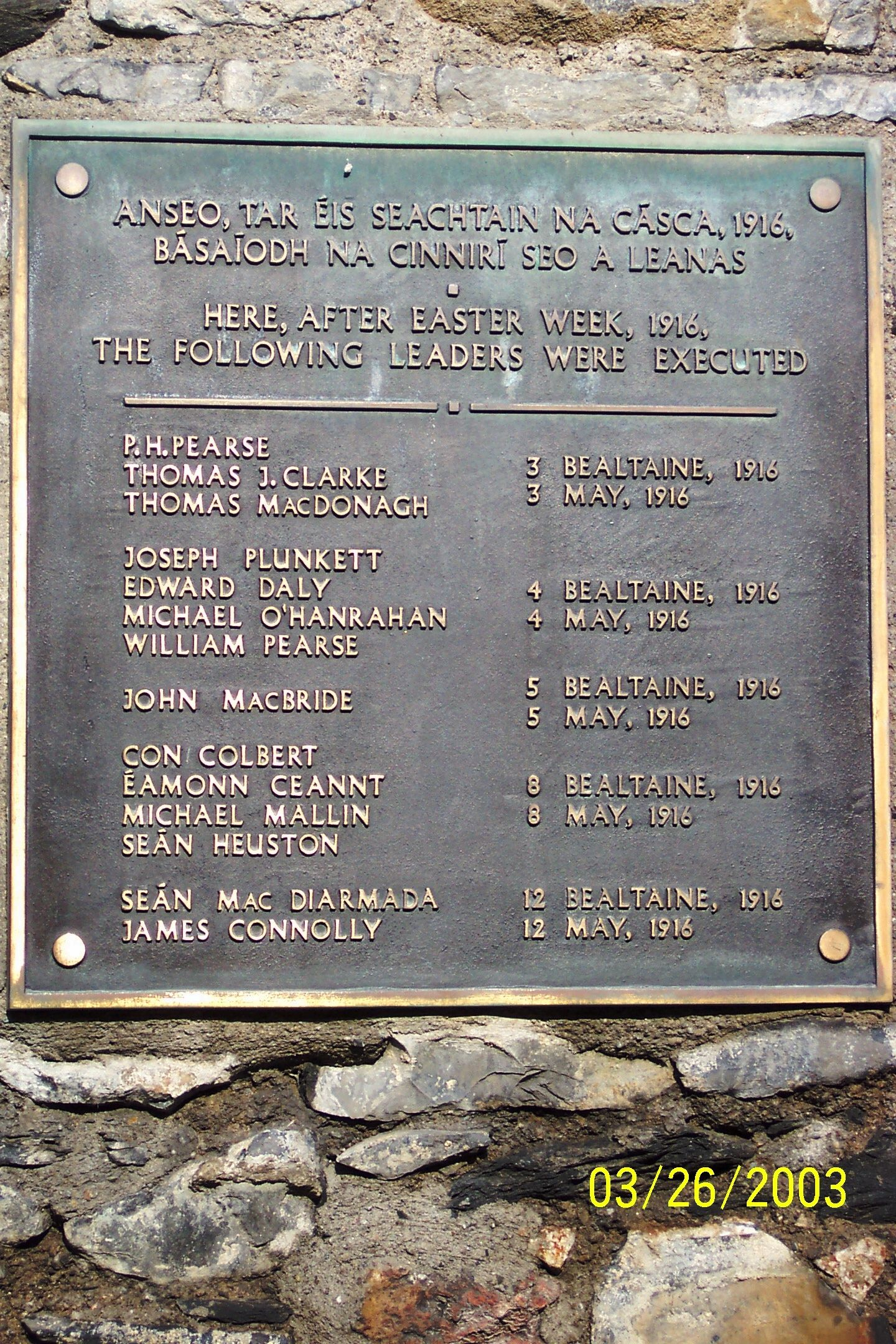 Plaque On The Wall Of The Courtyard In Kilmainham Gaol Where The Martyrs Of The 1916 Easter Rising Gave Their Irish Nationalism Irish Ancestry Irish Heritage