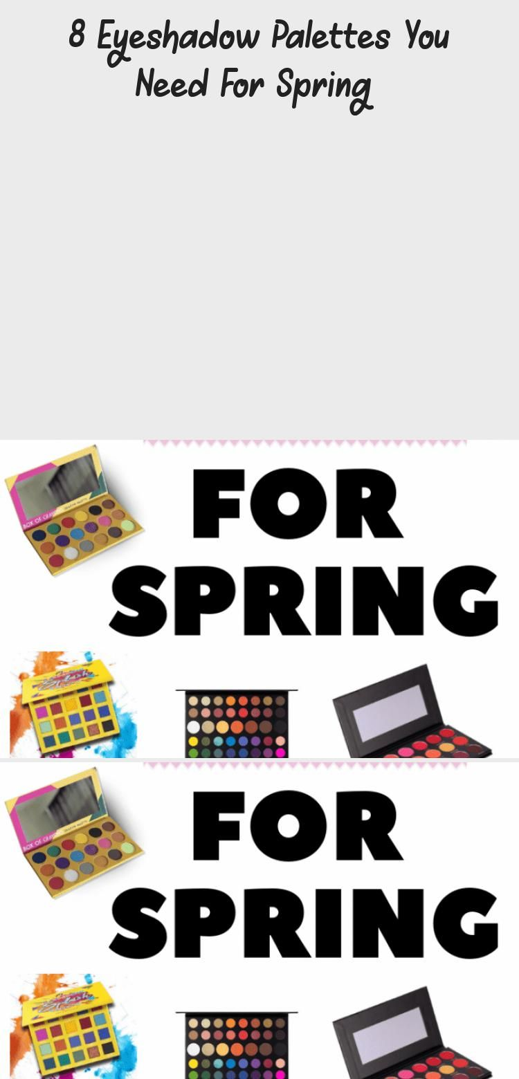 Photo of 8 Eyeshadow Palettes You Need For Spring  – Eye Makeup