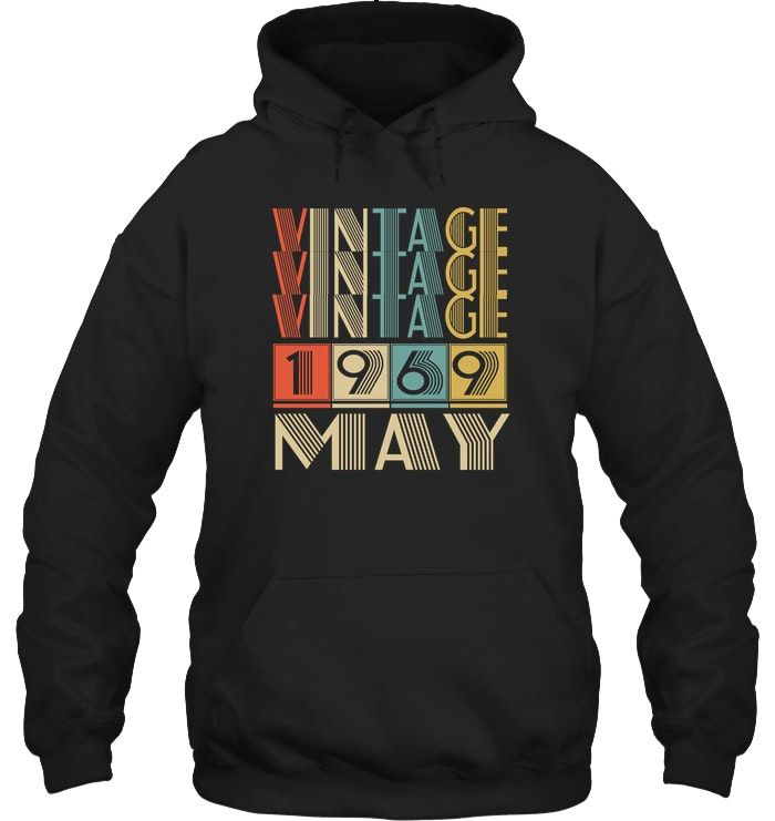 Retro Vintage 1969 born in May Tshirt   49 years old Pullover Hoodie